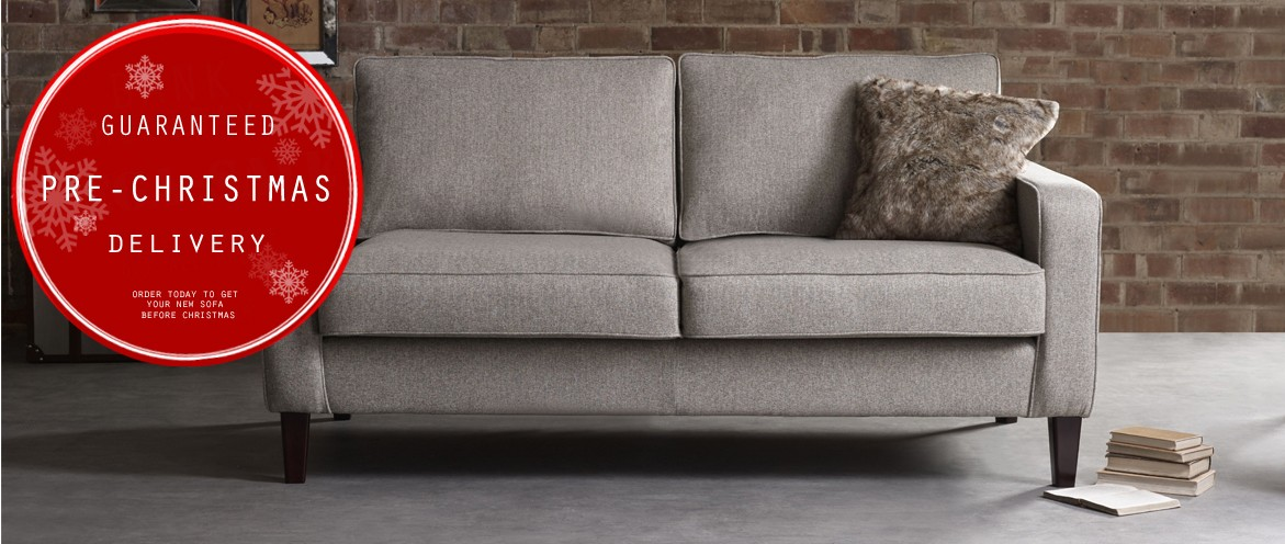 Pre-order your sofa before 26th Oct to guarantee delivery before Christmas